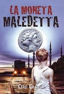 Libro La moneta maledetta Ciro Cabala