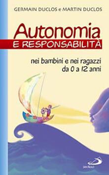 Winniearcher.com Autonomia e responsabilità. Nei bambini e nei ragazzi da 0 a 12 anni Image