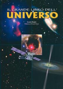 Foto Cover di Il grande libro dell'universo, Libro di Guido Risaliti, edito da San Paolo Edizioni