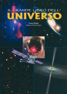 Libro Il grande libro dell'universo Guido Risaliti