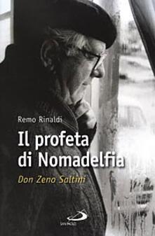 Winniearcher.com Il profeta di Nomadelfia. Don Zeno Saltini Image