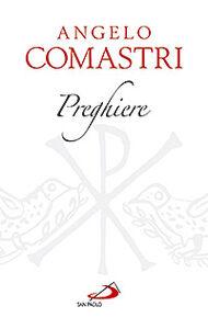 Foto Cover di Preghiere, Libro di Angelo Comastri, edito da San Paolo Edizioni