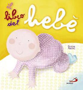 Libro Il libro del bebè Cristina Raiconi
