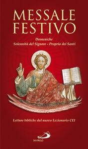Libro Messale festivo. Domeniche, solennità del Signore, Proprio dei santi