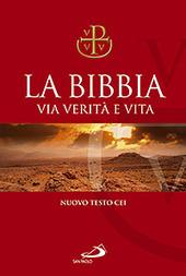 La Bibbia. Via verità e vita