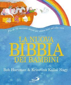Libro La nuova Bibbia dei bambini Bob Hartman