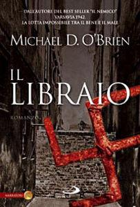 Foto Cover di Il libraio, Libro di Michael D. O'Brien, edito da San Paolo Edizioni
