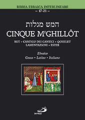 Cinque Meghillôt. Rut, Cantico dei Cantici, Qohelet, Lamentazioni, Ester
