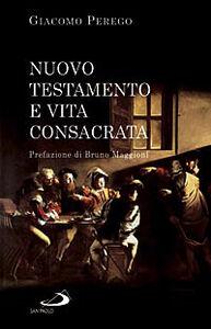 Libro Nuovo Testamento e vita consacrata Giacomo Perego
