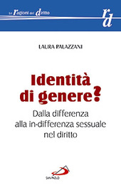 Identità di genere? Dalla differenza alla in-differenza sessuale nel diritto