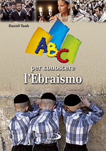 Libro ABC per conoscere l'ebraismo Daniel Taub