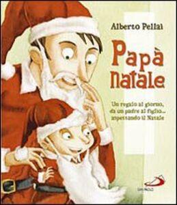 Libro Papà Natale Alberto Pellai