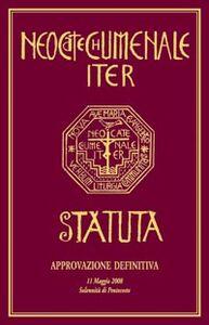 Libro Neocatechumenale Iter. Statuta-Il cammino Neocatecumenale. Statuto