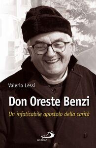 Foto Cover di Don Oreste Benzi. Un infaticabile apostolo della carità, Libro di Valerio Lessi, edito da San Paolo Edizioni