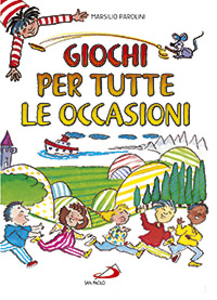 Libro Giochi per tutte le occasioni Marsilio Parolini