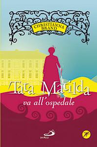 Libro Tata Matilda va all'ospedale Christianna Brand