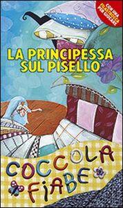 Foto Cover di La principessa sul pisello, Libro di H. Christian Andersen, edito da San Paolo Edizioni