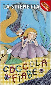 Foto Cover di La sirenetta, Libro di H. Christian Andersen, edito da San Paolo Edizioni