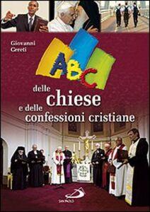 Foto Cover di ABC delle chiese e delle confessioni cristiane, Libro di Giovanni Cereti, edito da San Paolo Edizioni