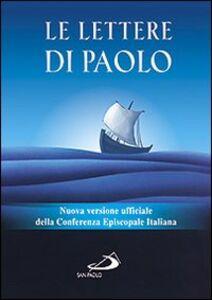 Foto Cover di Le Lettere di Paolo. Nuova versione ufficiale della Conferenza Episcopale Italiana, Libro di  edito da San Paolo Edizioni