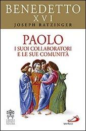Paolo. I suoi collaboratori e le sue comunità