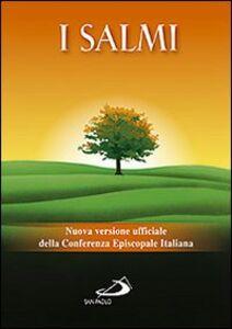 Libro I Salmi. Nuova versione ufficiale della Conferenza Episcopale Italiana