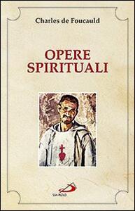 Opere spirituali. Antologia