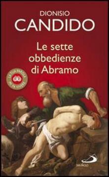 Vitalitart.it Le sette obbedienze di Abramo Image