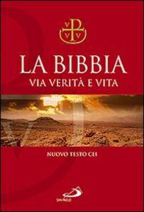 Libro La Bibbia. Via verità e vita