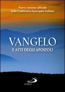 Vangelo e Atti degli apostoli. Nuova versione ufficiale della Conferenza Episcopale Italiana.pdf