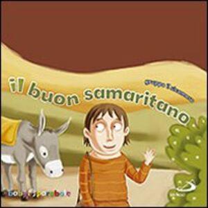 Foto Cover di Il buon samaritano, Libro di  edito da San Paolo Edizioni