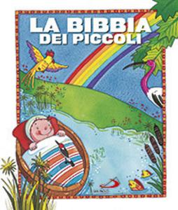 Libro La Bibbia dei piccoli Lodovica Cima