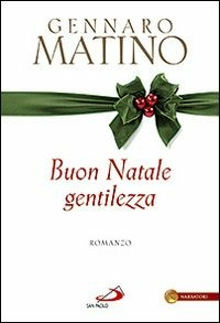 Buon Natale gentilezza - Matino Gennaro - wuz.it
