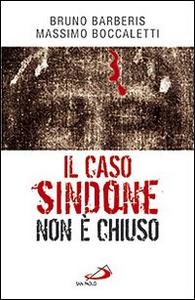 Libro Il caso Sindone non è chiuso Massimo Boccaletti , Bruno Barberis