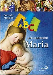 Libro ABC per conoscere Maria Corrado Maggioni