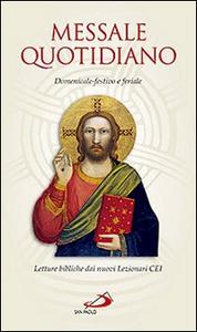 Libro Messale quotidiano. Domenicale-festivo e feriale. Letture bibliche dai nuovi lezionari CEI