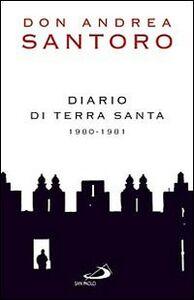 Foto Cover di Diario di Terra Santa 1980-1981, Libro di Andrea Santoro, edito da San Paolo Edizioni