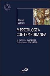 Missiologia contemporanea. Il cammino evangelico delle chiese: 1945-2007