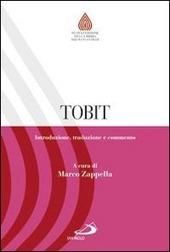 Tobit. Introduzione, traduzione e commento