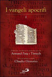 Libro I Vangeli apocrifi. Traduzione, introduzione e commenti. Vol. 1 Armand Puig i Tárrech