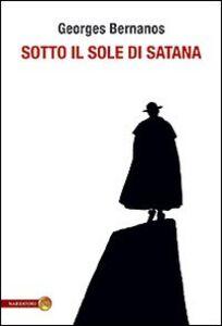 Libro Sotto il sole di Satana Georges Bernanos