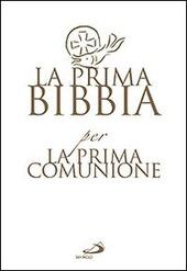 La prima Bibbia per la prima comunione