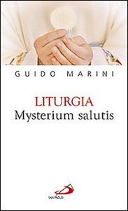 Libro Liturgia mysterium salutis Guido Marini