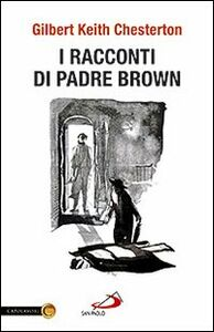 Libro I racconti di padre Brown Gilbert K. Chesterton
