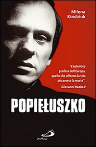 Libro Popieluszko Milena Kindziuk