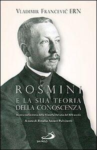 Rosmini e la sua teoria della conoscenza. Ricerca sulla storia della filosofia italiana del XIX secolo