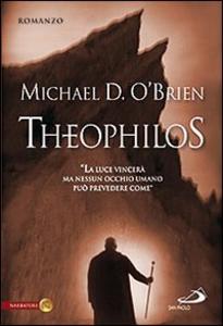 Libro Theophilos Michael D. O'Brien