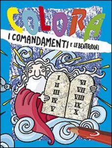 Colora i comandamenti e le beatitudini