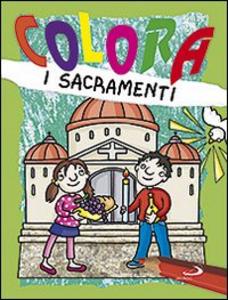 Libro Colora i sacramenti Paola Formica