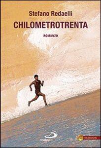 Libro Chilometrotrenta Stefano Redaelli